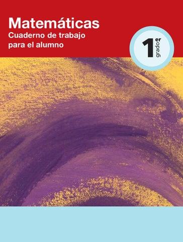 Matemáticas 1er. Grado Cuaderno de Trabajo by Rarámuri - issuu