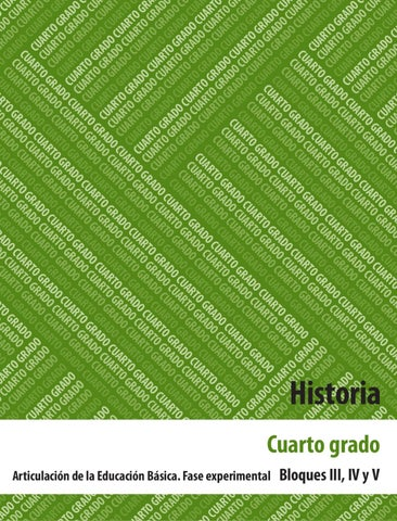Historia 4to. Grado Bloques 3, 4 y 5. by Rarámuri - issuu
