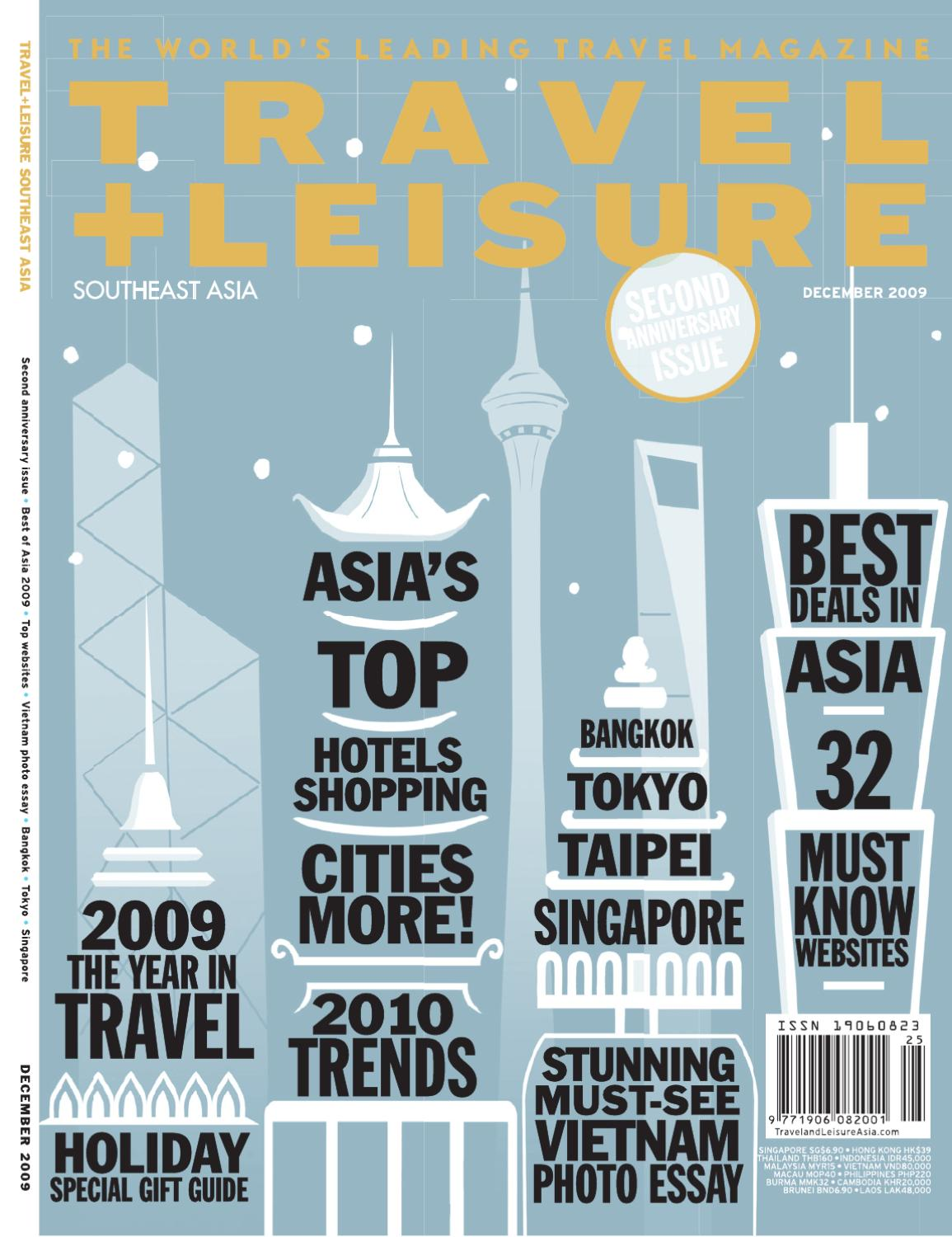 50a6750a56b December 2009 by Travel + Leisure Southeast Asia - issuu