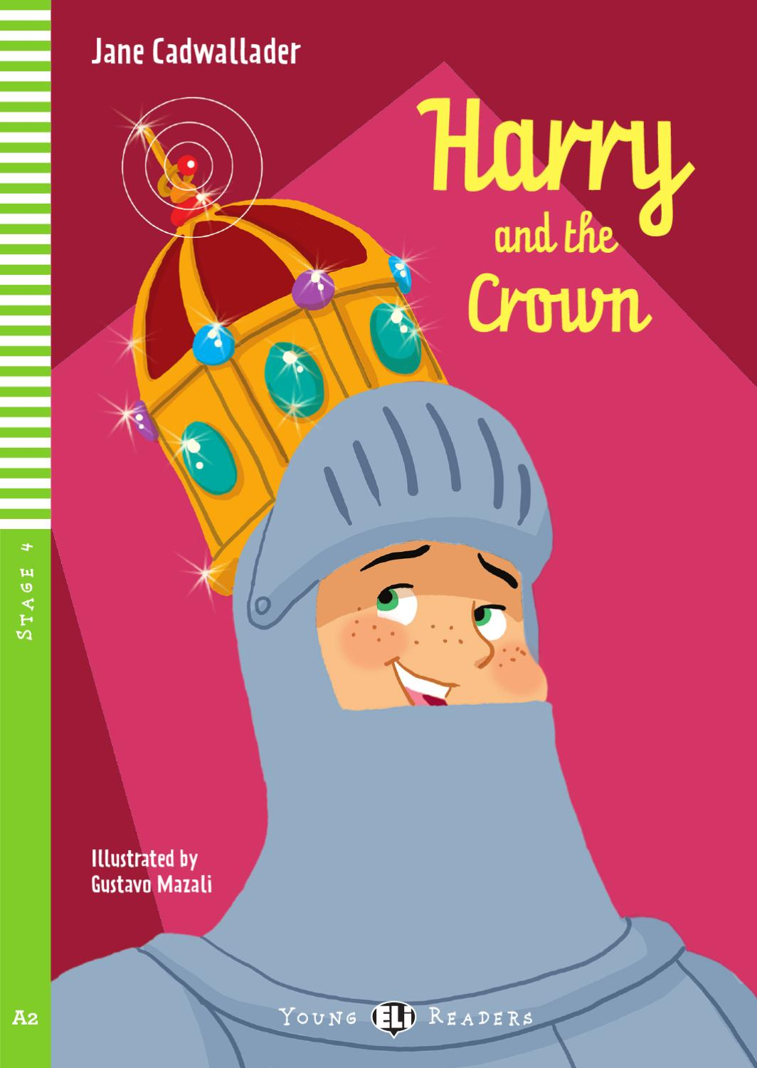 Harry And The Crown Jane Cadwallader By Eli Publishing Issuu Crown, king, queen, hat, cartoon. harry and the crown jane cadwallader