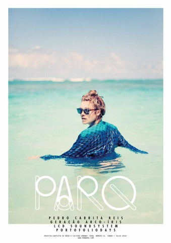 1f0938dfe5102 21 - June   July issue by Parq Magazine - issuu