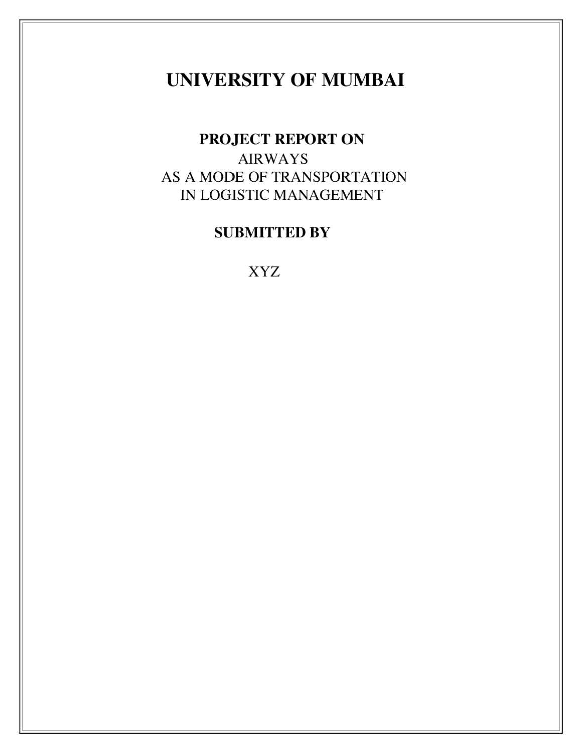 PROJECT REPORT ON AIRWAYS AS A MODE OF TRANSPORTATION IN