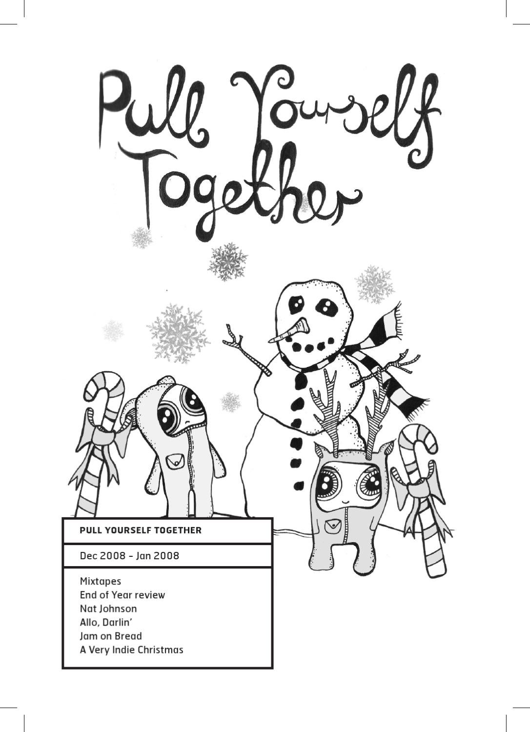 Pull Yourself Together Zine - Issue 3 by Dan Feeney - issuu