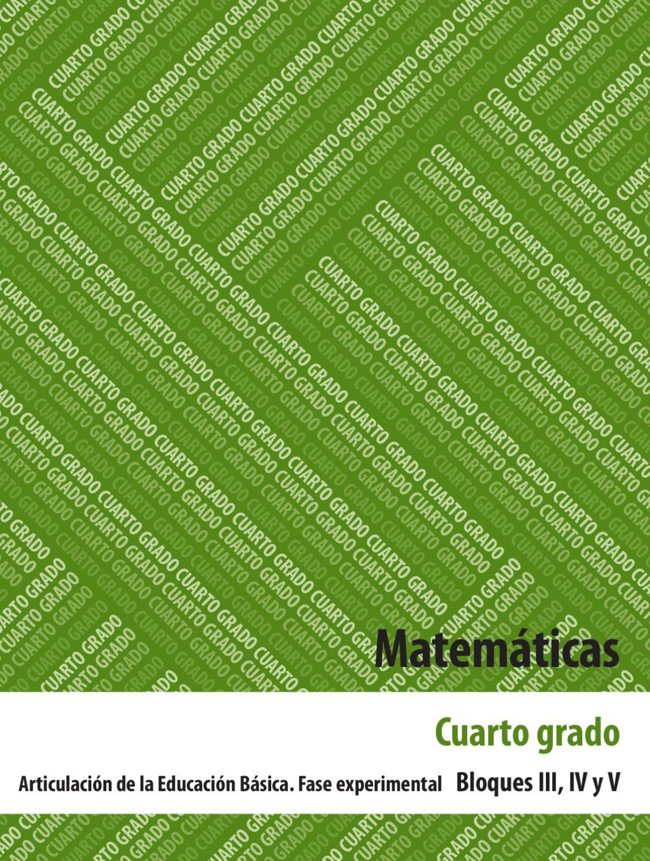 Matematicas 4to. Grado Bloques 3, 4 y 5. by Rarámuri - issuu
