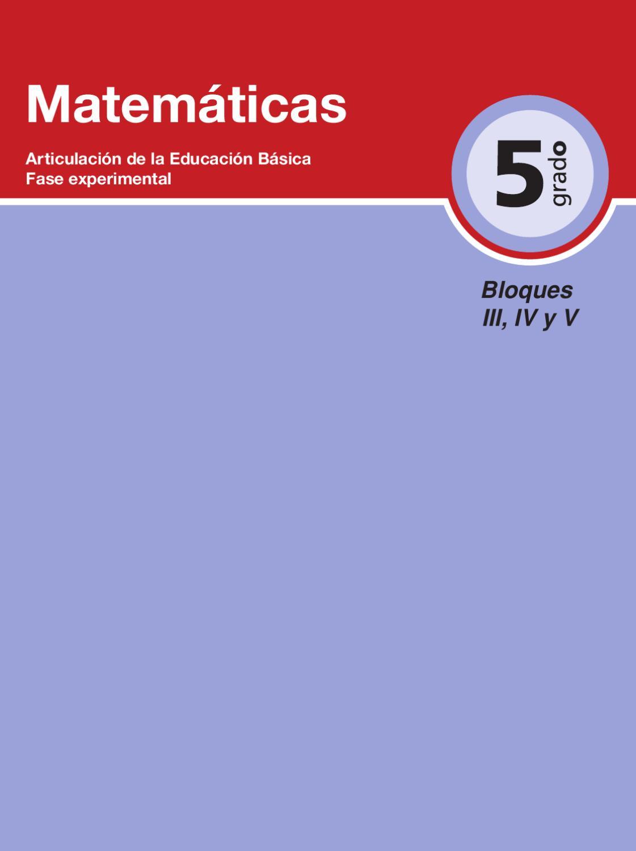 Matematicas 5to. Grado Bloques 3, 4 y 5. by Rarámuri - issuu