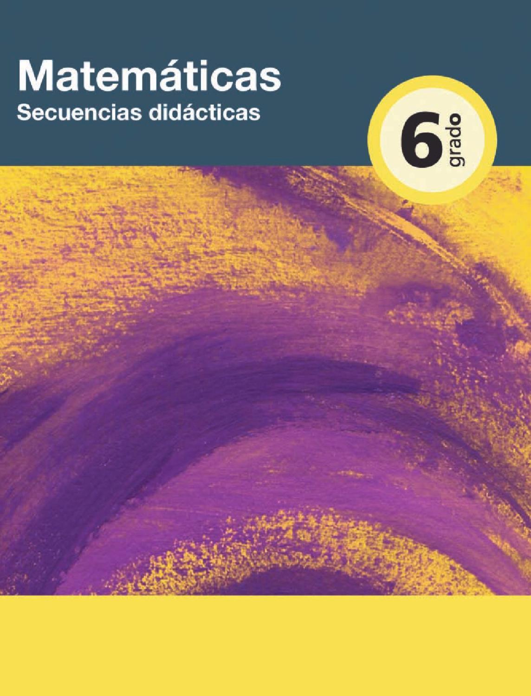 Secuencias didácticas de Matematicas 6to. Grado by Rarámuri - issuu