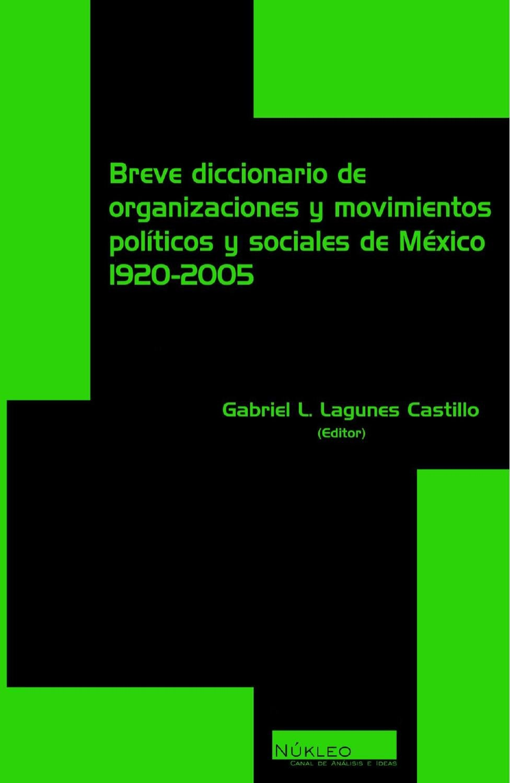 Diccionario de organizaciones y movimientos politicos y sociales de ...