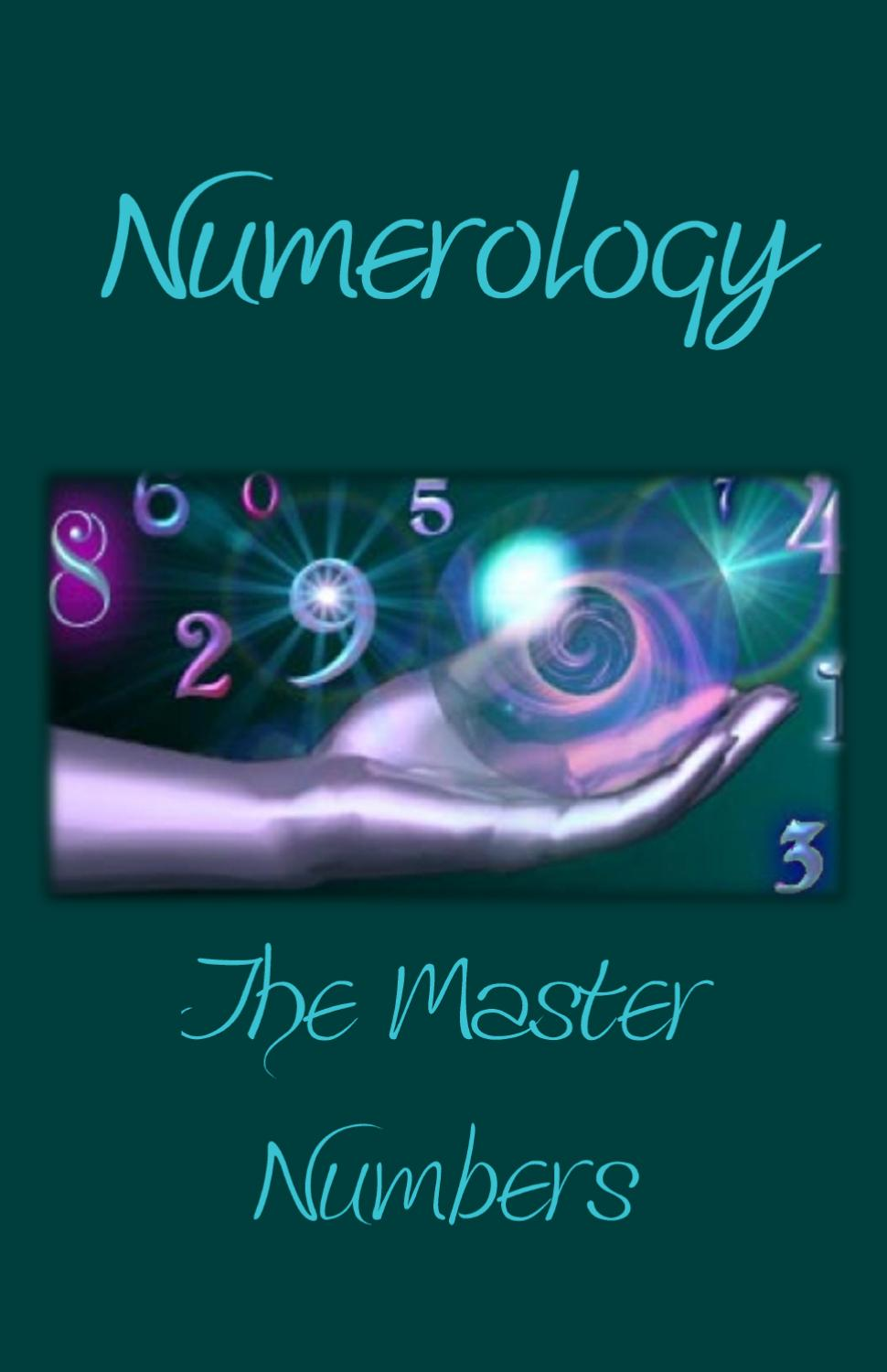 Numerology - Master Numbers by The Witches Corner - Issuu