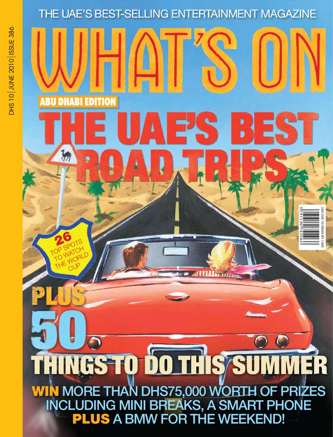 What's On | June 2010 | Abu Dhabi Edition by Motivate Publishing - issuu