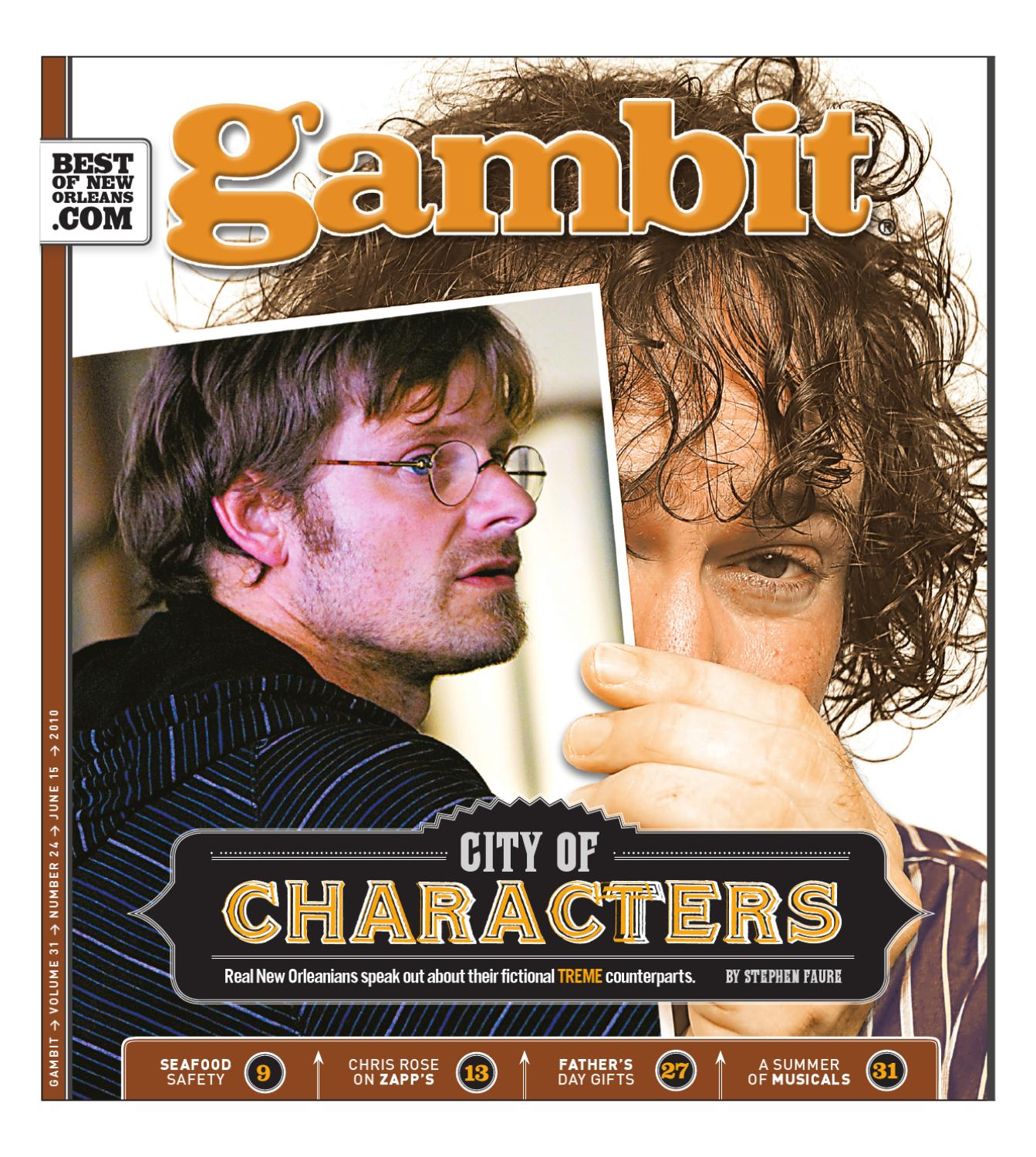 gambit june 152010 by gambit new orleans issuu