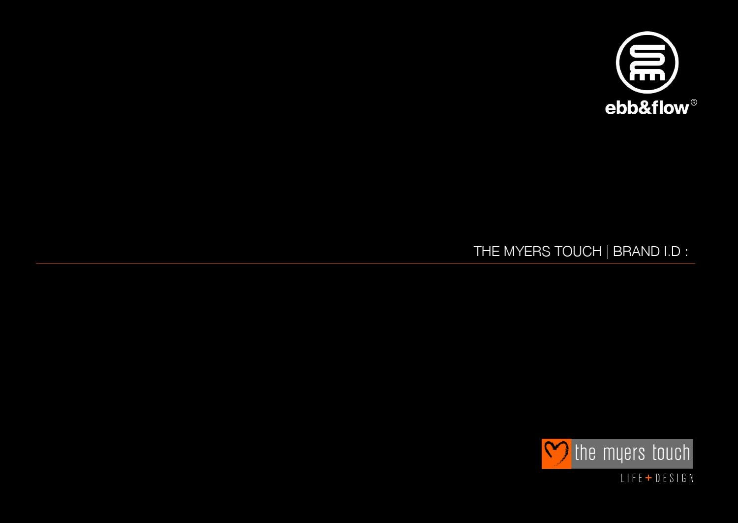 THE MYERS TOUCH   BRAND I D  by ebb&flow - issuu