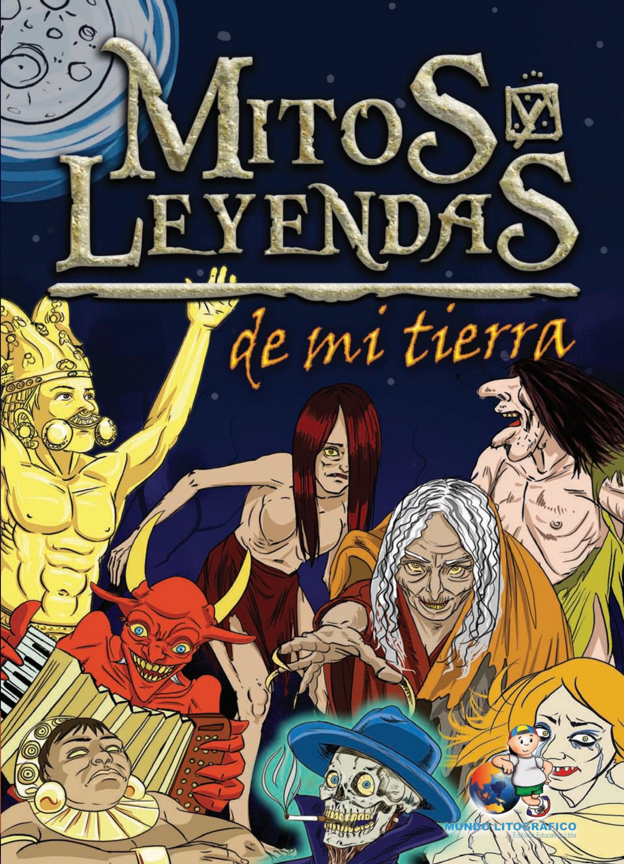 MITOS Y LEYENDAS DE MI TIERRA by Danny Romero - Issuu