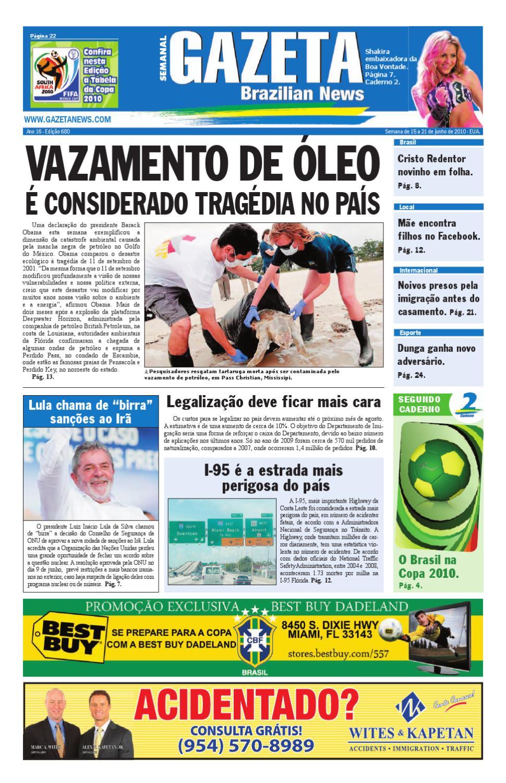 e464285e2 Edição 680 - 15 a 21 de junho de 2010 - Gazeta Brazilian News by Gazeta  Brazilian News - issuu