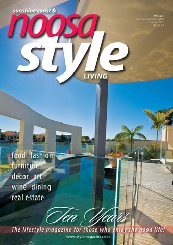 42dc672933a Noosa STYLE - June 2010 by STYLE Living - issuu