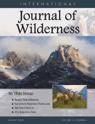 International Journal of Wilderness, Vol 14 No 2, August 2008 by