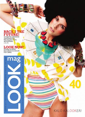 44b3b58d912b Look Magazine 40 by Athens Voice - issuu