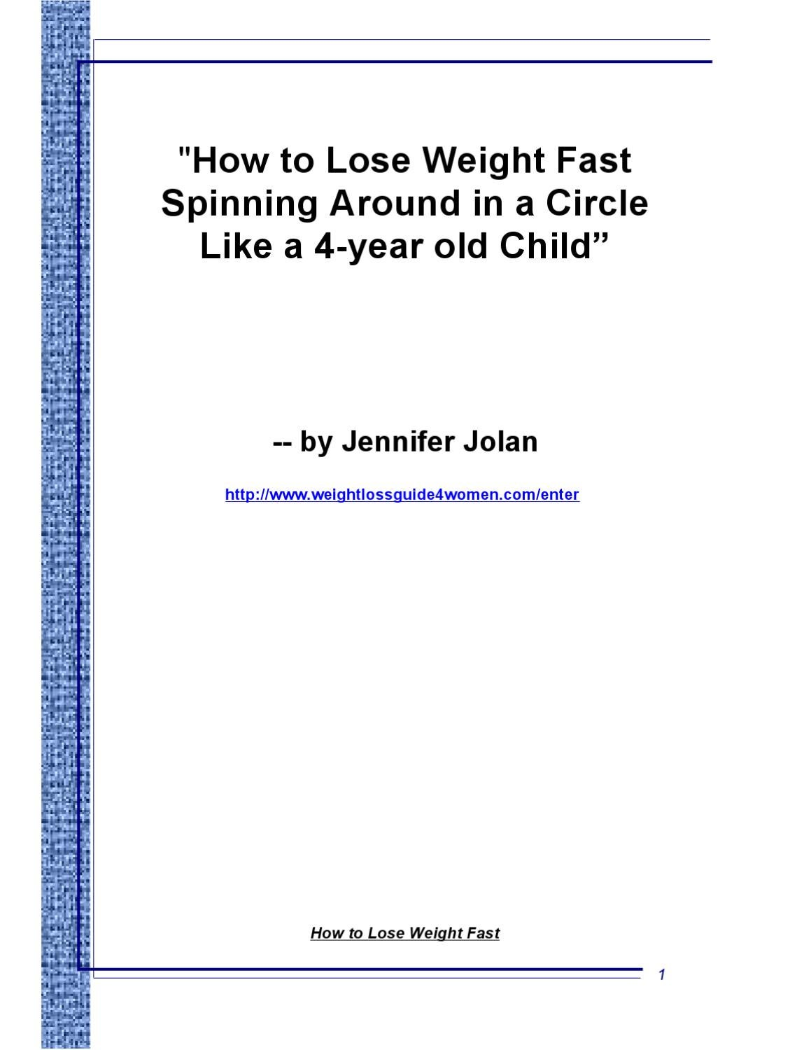 How To Lose Weight Fast Spinning Around Like Little Kids By Jen Jolan Issuu