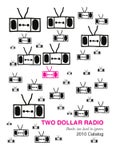 Two Dollar Radio Fall Winter 2010 Rights Catalog