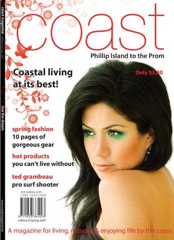 a7d7ab4db9 Coast Magazine Spring 07 by Coast Media Pty Ltd - issuu