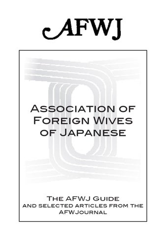 Mail Order Wives Association Of Foreign Wives Of Japanese (AFWJ)