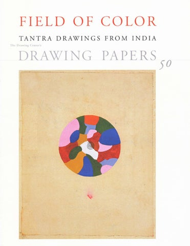 Field of Color: Tantra Drawings from India by The Drawing