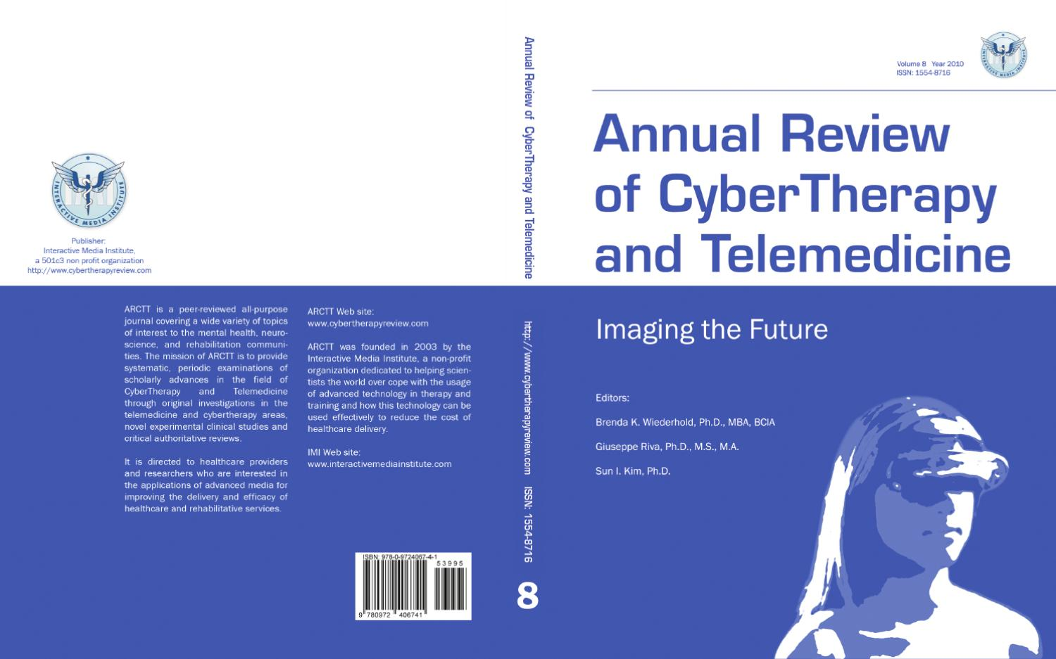 Annual Review of CyberTherapy and Telemedicine, Volume 8