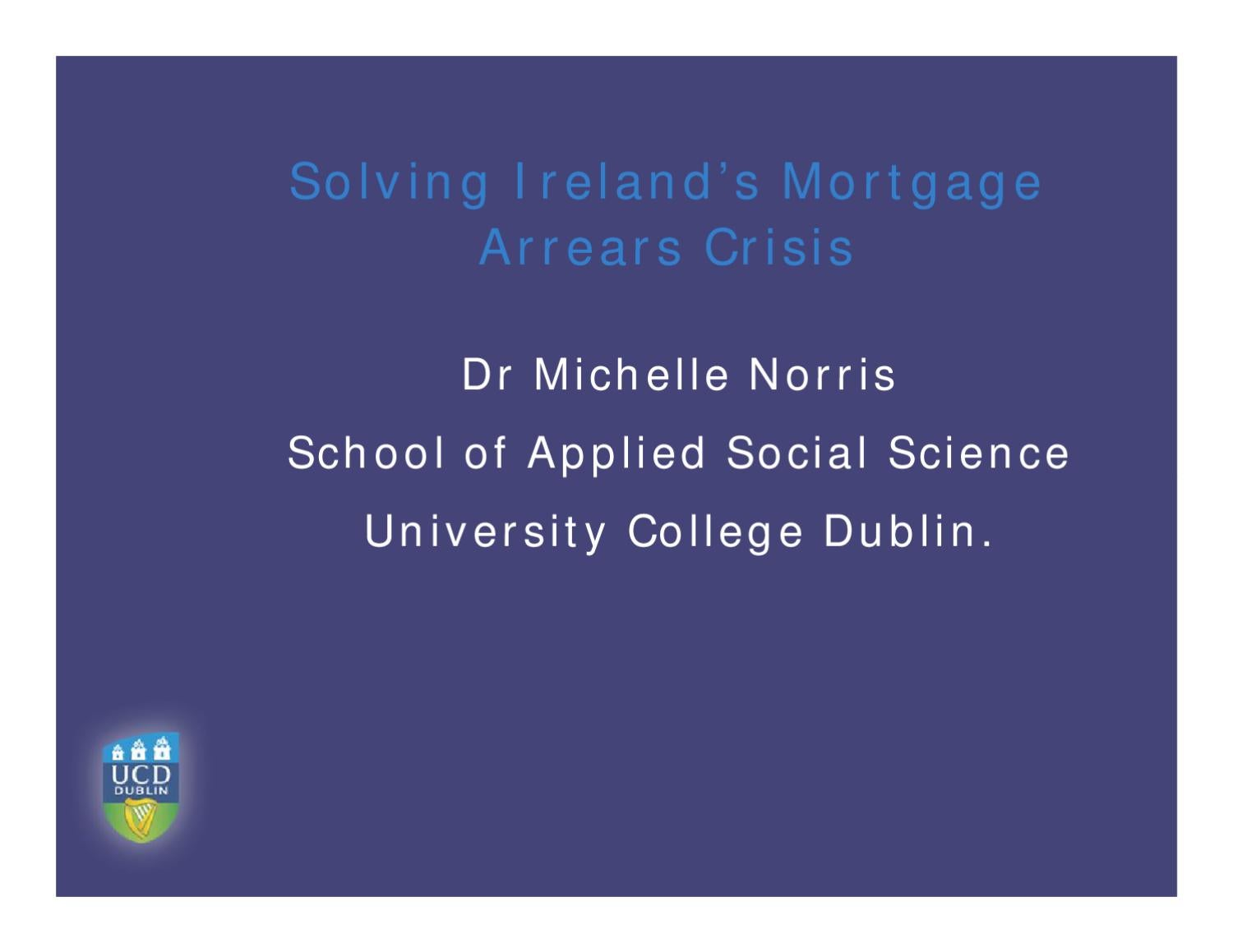 Solving Ireland S Mortgage Arrears Crisis By The Labour