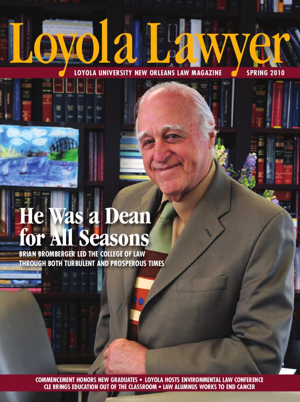 Loyola Lawyer Spring 2010 By University New Orleans Issuu Florida Mediation Locations Ken Bowen Esq Pinellas