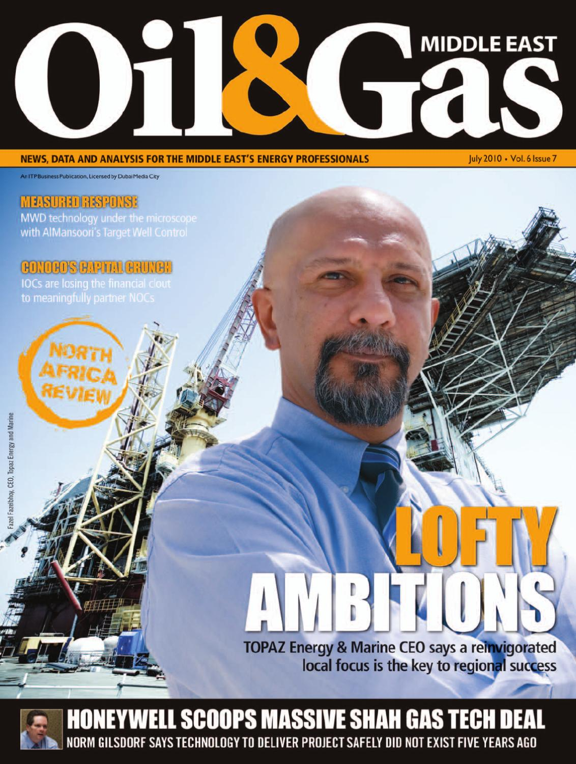 Oil & Gas Middle East - July 2010 by ITP Business Publishing