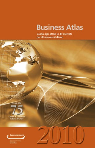 873916d565 Business Atlas 2010 by Assocamerestero - issuu