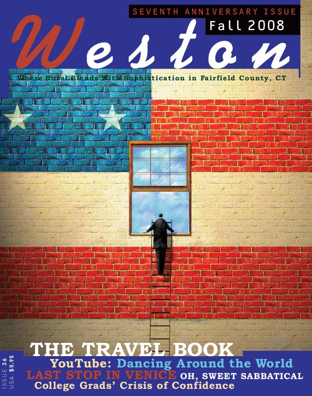 f585cb9537dc weston magazine fall-2008 by Weston Magazine Group - issuu