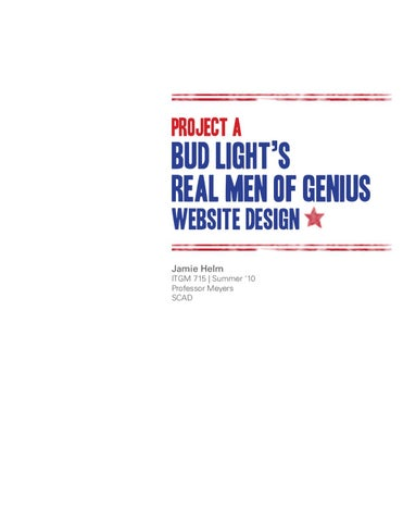Page 1. PROJECT A. BUD LIGHTu0027S REAL MEN OF GENIUS ...