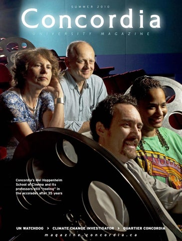 Concordia Magazine - Summer 2010 issue by Concordia University - issuu