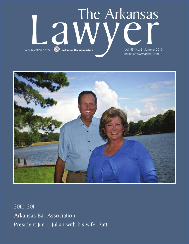 The Arkansas Lawyer magazine Summer 2010 by Arkansas Bar Association ...