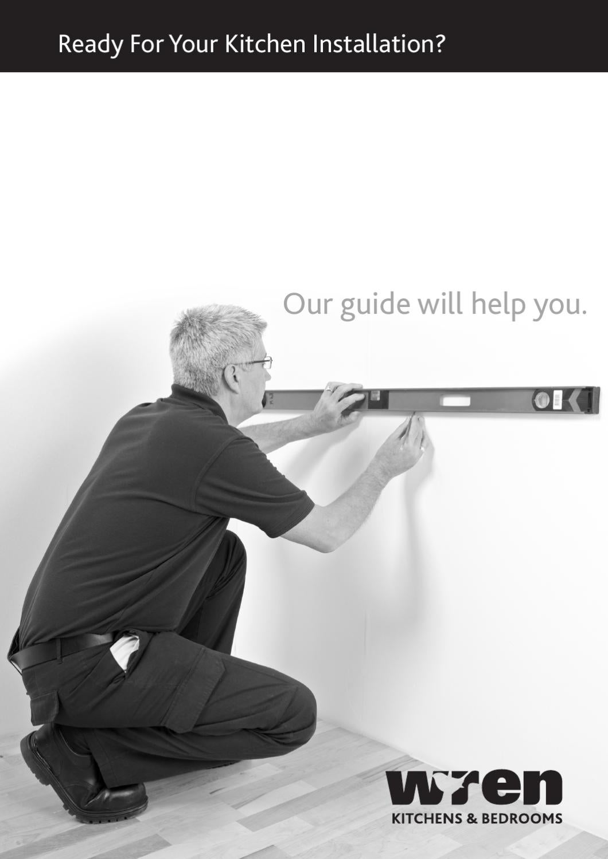 Kitchen Cabinet Installation Guide Wren Kitchens Installation Tips By Gary Maddock Greene Issuu
