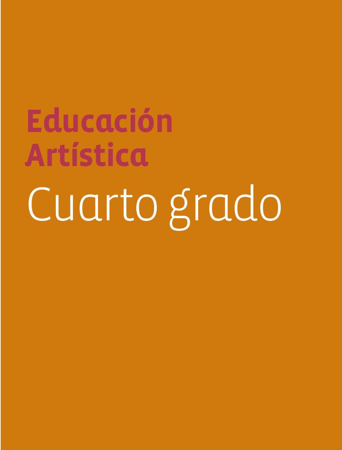 Educación Artistica 4to. Grado by Rarámuri - issuu