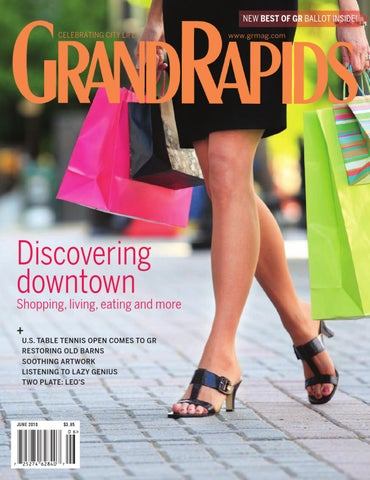 1943733a21ba June 2010 - GRM by Grand Rapids Magazine - issuu