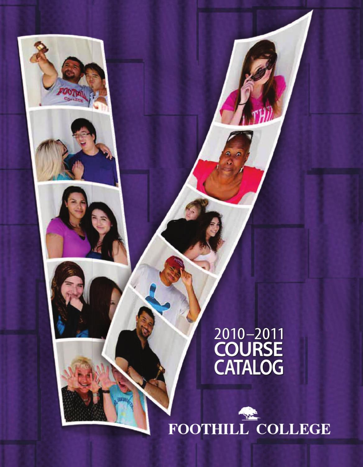 Foothill College 2010 2011 Course Catalog By Foothill
