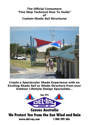 Consumers Five Step Technical How To Guide To Shade Sails By