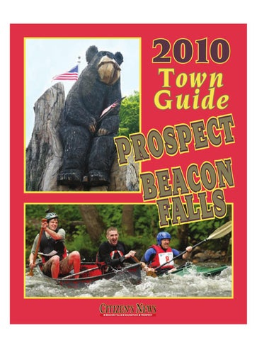 Prospect, Beacon Falls Town Guide 2010 by Citizen's News - issuu