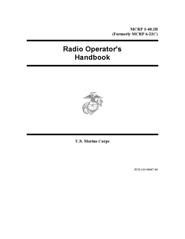 US Marine Corps - Radio Operator's Handbook MCRP 3-40 3b by