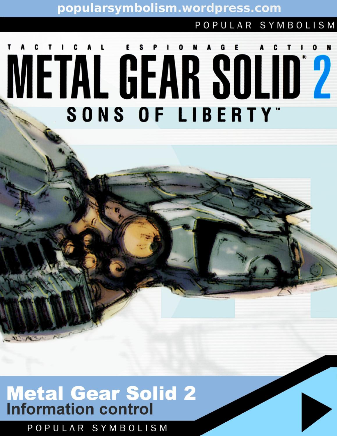 Popular Symbolism Metal Gear Solid 2 Sons Of Liberty Brian Ellul Blog Airx New Controller Information Control By Frank Jaeger Issuu