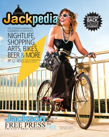 9f28ed1a6f95e v8n48 - JFP 2010 Jackpedia Issue by Jackson Free Press Magazine - issuu