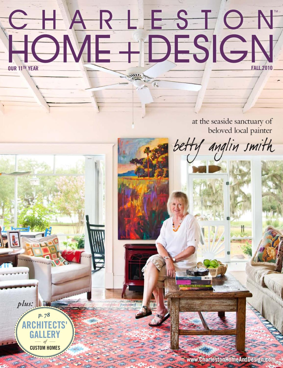 Charleston home design fall 2010 by charleston home for Charleston home design magazine