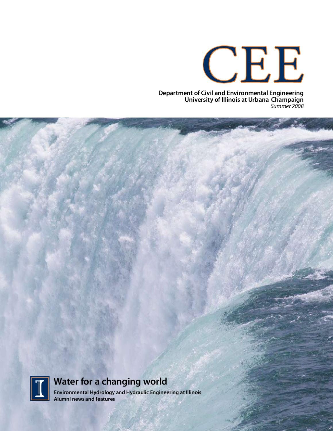 CEE Magazine Summer 2008 by Department of Civil and