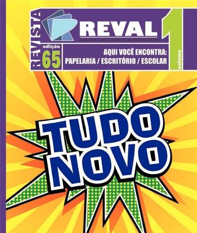Revista Reval 65 - Volume 01 by Reval Atacado de Papelaria Ltda. - issuu 86be946655d65