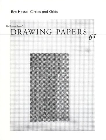 eva hesse circles and grids by the drawing center issuu