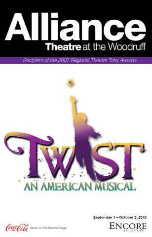 Alliance Theatre September2010 Twist By Encore Atlanta Issuu