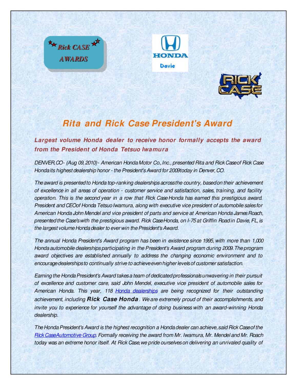 Honda Dealership Denver >> Rita And Rick Case President S Award By Rickcase Daviehonda