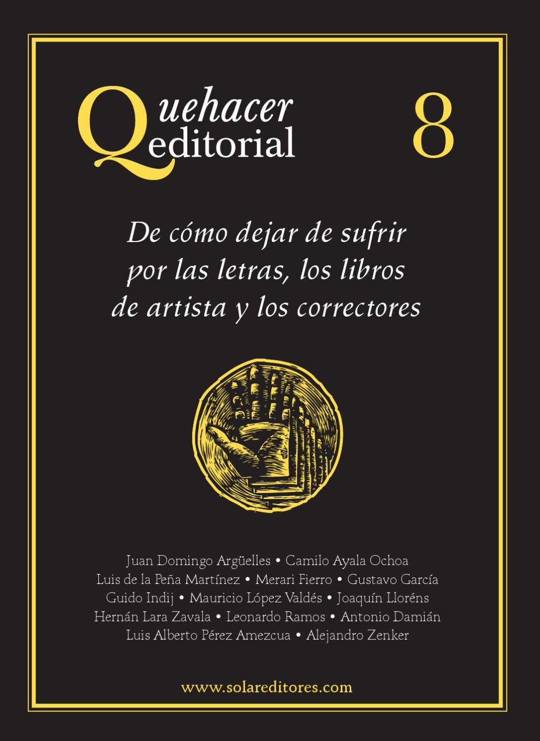 Quehacer Editorial 8 by Solar, Servicios Editoriales, S.A. de C.V. ...